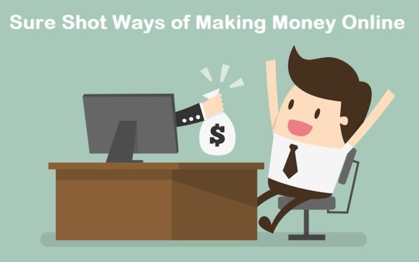 Sure Shot Ways of Making Money Online in November 2017