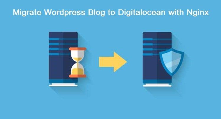Migrate WordPress blog to digitalocean with nginx